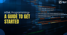 HTML Programming- A Guide to Get Started with Your First Tags