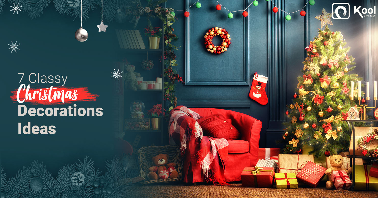 7 Skilful Christmas Decorations Ideas for a Merry Christmas