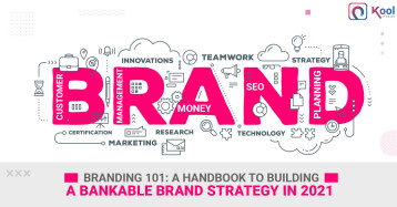 Branding 101: A Handbook to Building a Bankable Brand Strategy in 2021