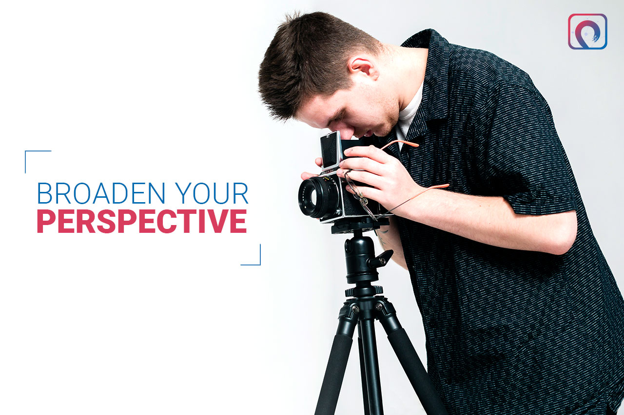 Photography Skill - Broaden Your Perspective