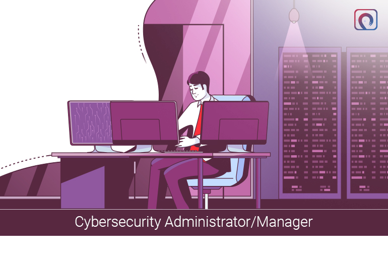 Cybersecurity Administrator/Manager