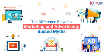 The Difference Between Marketing and Advertising: Busted Myths