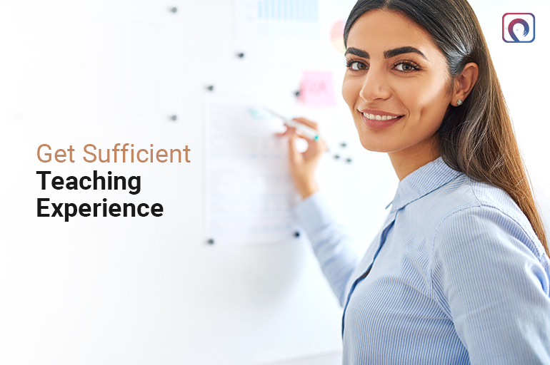 Get Sufficient Teaching Experience