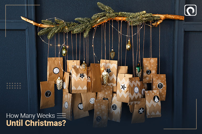 How many weeks until Christmas?
