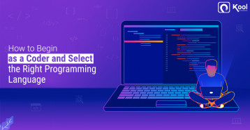 How to Begin as a Coder and Select the Right Programming Language