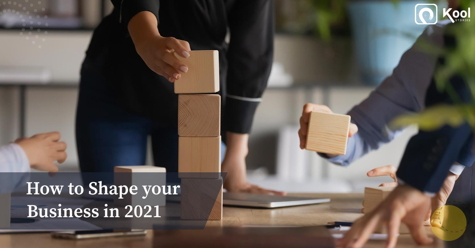 How to Shape your Business in 2021 - Learn from Leading Entrepreneurial Icons