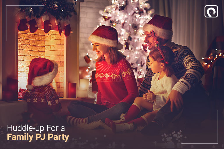 Christmas Activity - Huddle-up for a Family PJParty