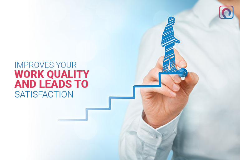 improves-your-work-quality-and-leads-to-satisfaction-1
