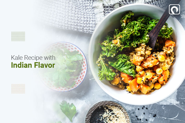 Kale Recipes - Kale Recipe with Indian Flavor