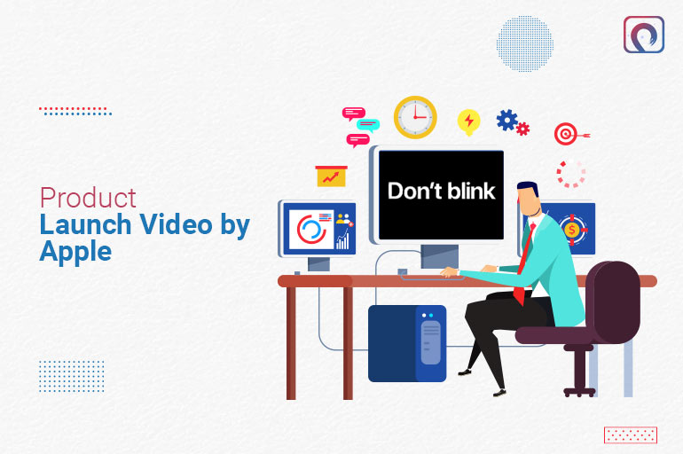Product Launch Video - Apple's Don't Blink