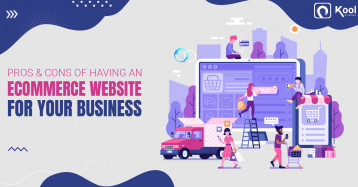 Pros & Cons of Having an eCommerce Website for your Business