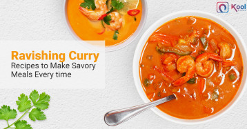 Ravishing Ethnic Curry Recipes to Make Savory Meals Every time