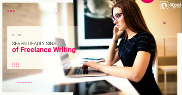 Seven Deadly Sins of Freelance Writing