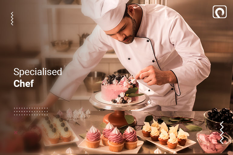 Chef type -Specialised Chef