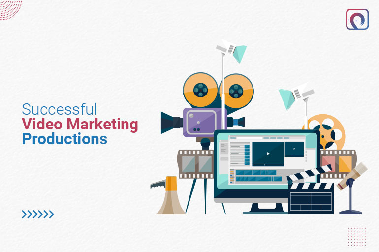 Successful Video Marketing Productions