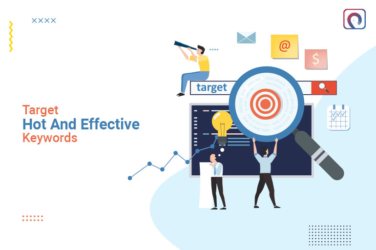 SEO Tip - Target hot and effective keywords