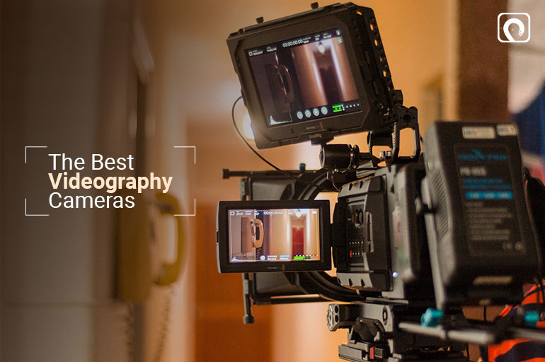 The-Best Videography Cameras
