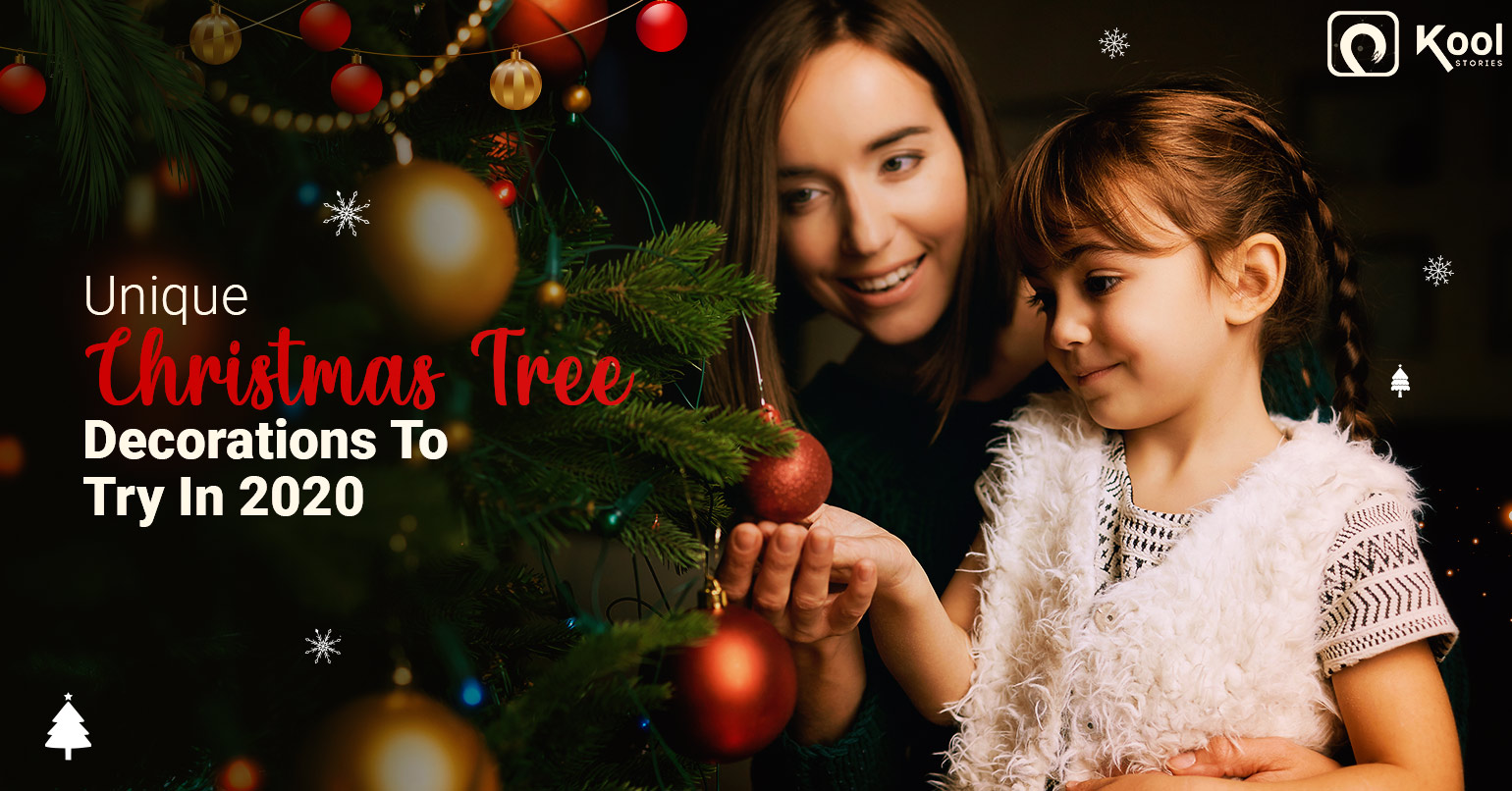 Unique Christmas Tree Decorations For a Fun-filled Festive Vibe in In 2020