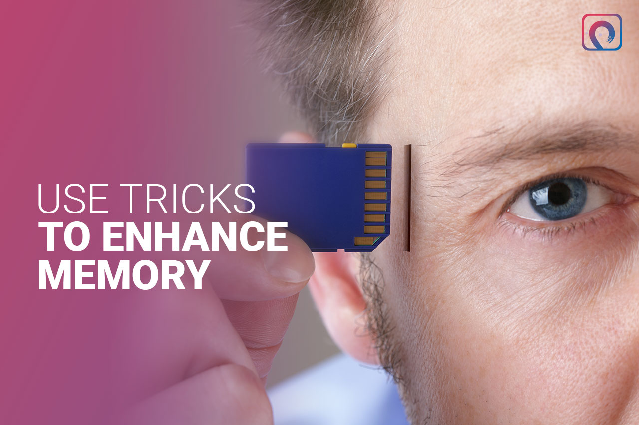 Learning Practice - Use Tricks to Enhance Memory