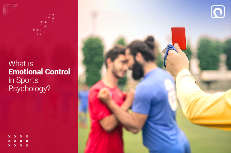 What is Emotional Control in Sports Psychology?