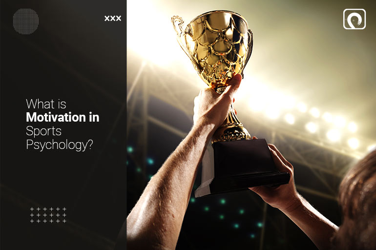 What is Motivation in Sports Psychology?