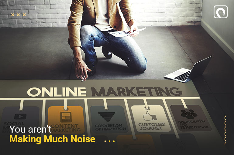 Freelance Writing Mistake - You are not making much noise